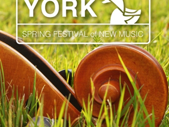 York Spring Festival of New Music 2015
