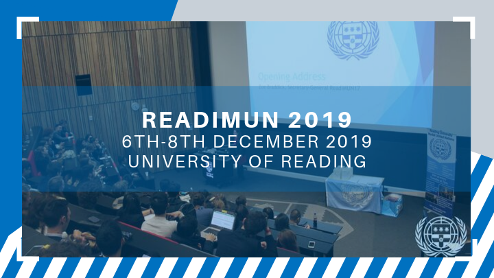 Reading International Model United Nations Conference 2019