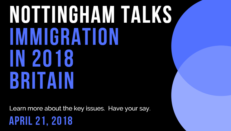 Nottingham Talks: Immigration in Britain 2018